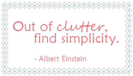 out of clutter find simplicity quote einstein