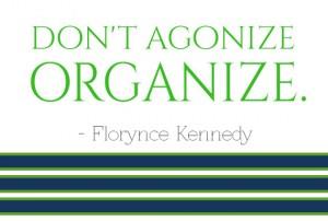 don't agonize, organize