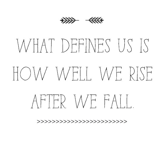 rising after the fall // life quote