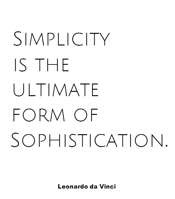 Simplicity Sophistication Quote Simplified Bee