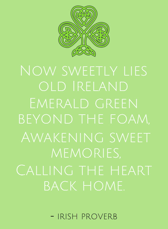 calling the heart home // Irish Proverb #stpaddys