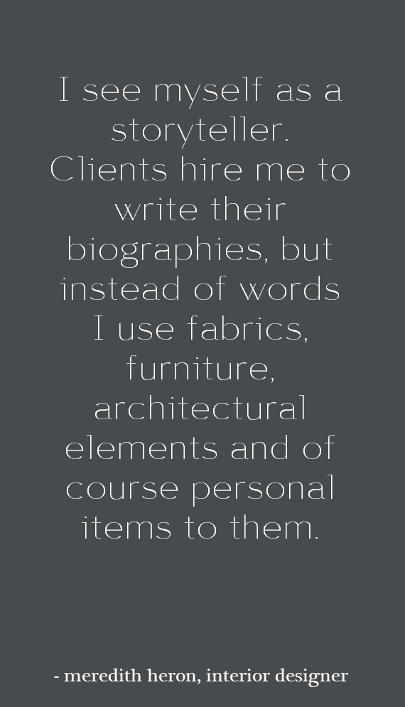 interior design quote meredith heron interivew simplified bee