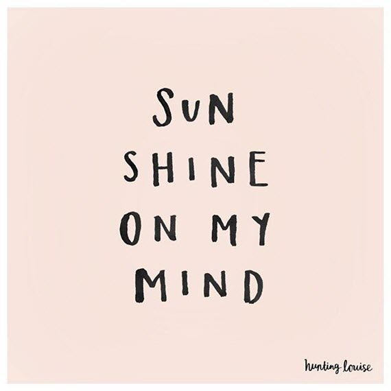 sunshine on my mind #quote